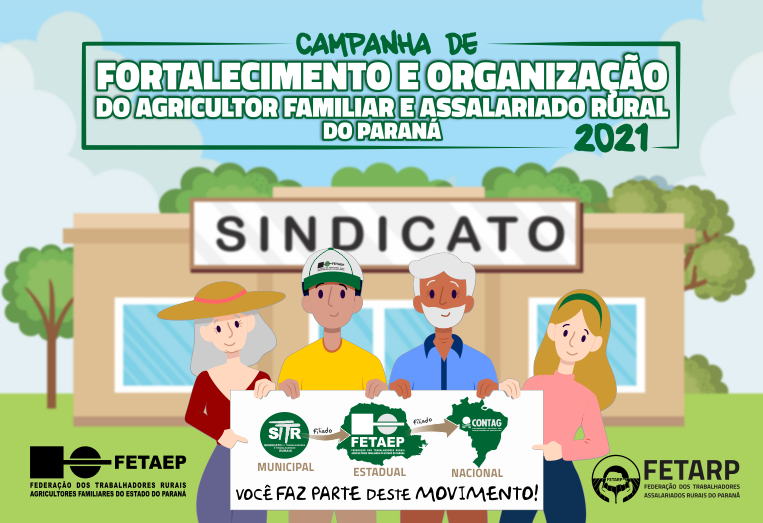 Campanha de Fortalecimento e Organização do Agricultor/a Familiar e Assalariado/a Rural do Paraná